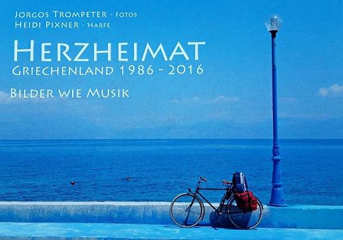 Herzheimat Griechenland 1986 - 2016